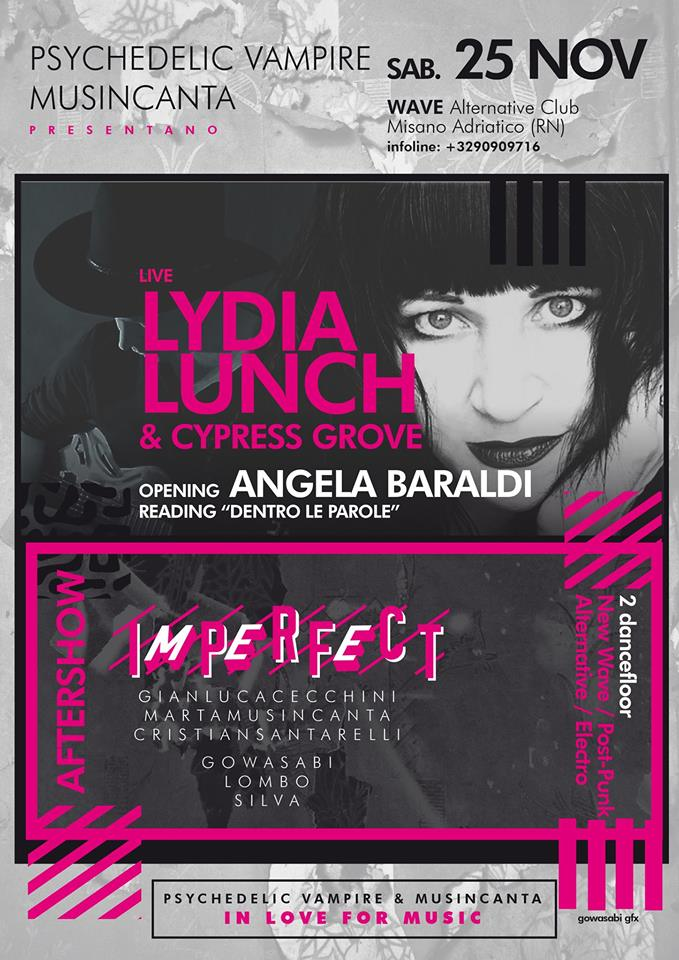 Reading in apertura a LYDIA LUNCH * CYPRESS GROVE  a Misano WAVE club